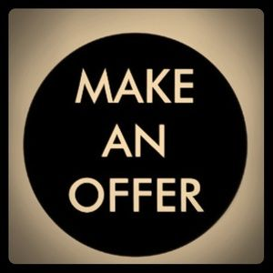 All offers considered! Let's make a deal!